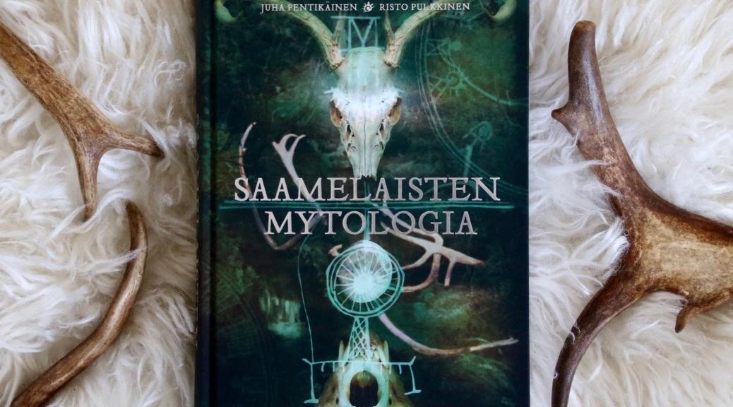 Saamelaisten mytologia kirja Juha Pentikäinen Risto Pulkkinen