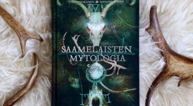 Saamelainen luonnonusko Muinaisusko Saamelaisten mytologia kirja Juha Pentikäinen Risto Pulkkinen