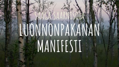 Saaga Saarnisola Luonnonpakanan manifesti