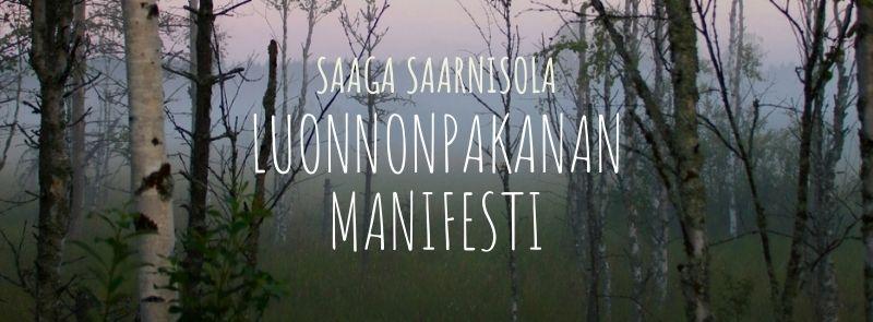 Luonnonpakanan manifesti by Saaga Saarnisola
